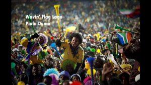 Wavin' Flag Lagu Piala Dunia