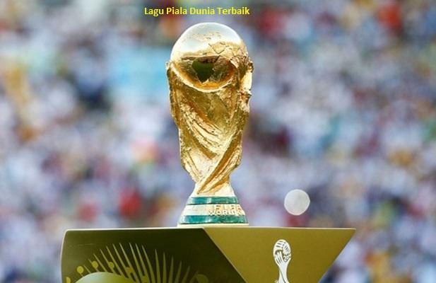 Lagu Piala Dunia Terbaik